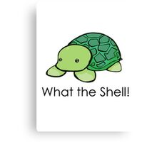 What the Shell! (Pun) Canvas Print