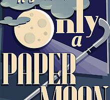 It's Only a Paper Moon by laurelhach