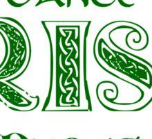 Irish Dance Forever! Sticker