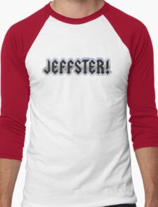 Jeffster tribute band from Chuck TV show Men's Baseball ¾ T-Shirt