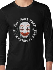 Clay Was Here - No System is Safe Long Sleeve T-Shirt