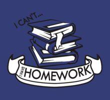 """I can't... I have Homework"" by Brandon De VITO"