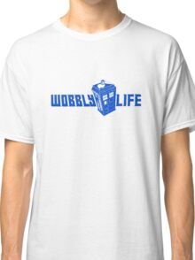 Wobbly Life Classic T-Shirt