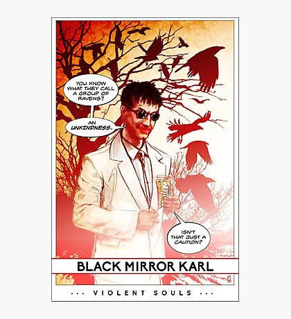 Violent Souls - Black Mirror Karl Photographic Print