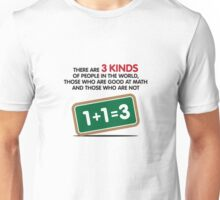 There are 3 kinds of people on this earth Unisex T-Shirt
