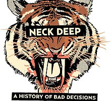 A History of Bad Decisions - Neck Deep by sjgergolas