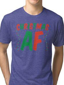 Christmas AF Tri-blend T-Shirt