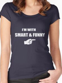 I'm With Smart & Funny Women's Fitted Scoop T-Shirt
