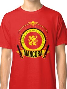 Pledge Eternal Service to Mancora - Limited Edition Classic T-Shirt