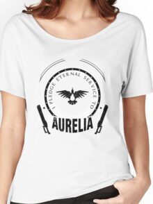 Pledge Eternal Service to Aurelia - Limited Edition Women's Relaxed Fit T-Shirt