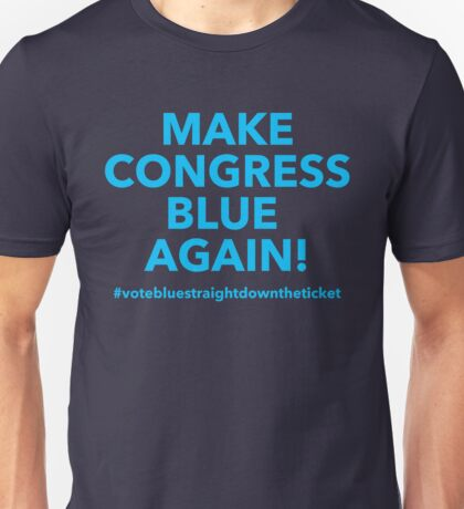 Make Congress Blue Again Unisex T-Shirt