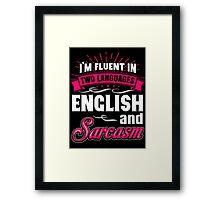 Funny English And Sarcasm  Framed Print