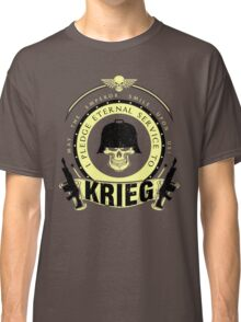 Pledge Eternal Service to Krieg - Limited Edition Classic T-Shirt