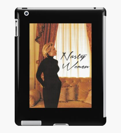 nasty women iPad Case/Skin