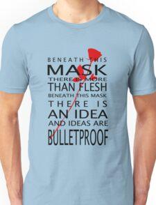 Bullet-Proof Ideas Unisex T-Shirt