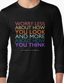 KALEIDO BOOKS AND GIFTS - WORRY LESS Long Sleeve T-Shirt