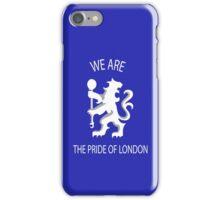chelsea pride of london iPhone Case/Skin