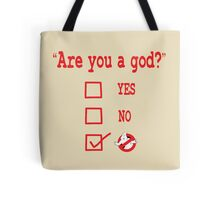 GOD? Tote Bag