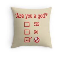 GOD? Throw Pillow