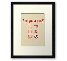 GOD? Framed Print