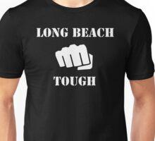 Long Beach Tough Unisex T-Shirt