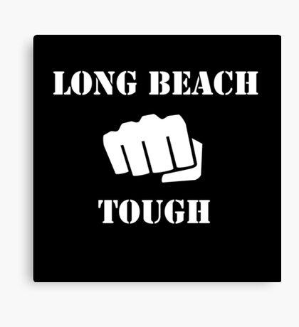 Long Beach Tough Canvas Print