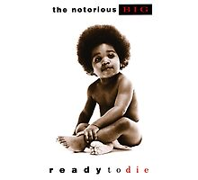 Notorious B.I.G. - Ready to Die by martdude