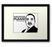 Martin Luther King Junior's Quote Framed Print