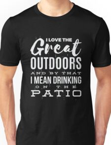 Funny Drinking Love The Great Outdoors  Unisex T-Shirt