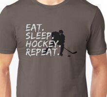 Eat Sleep Hockey Repat - Hockey Fans Unisex T-Shirt
