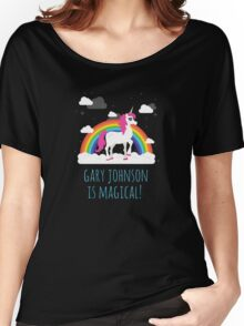 Gary Johnson is Magical - Funny Election President  Women's Relaxed Fit T-Shirt