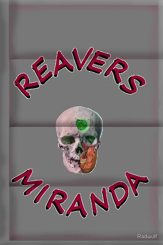 Reavers Miranda on Metal by Radwulf