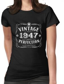 Made In 1947 Birthday Gift Idea Womens Fitted T-Shirt