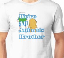 We're All WIld Animals Brother Unisex T-Shirt