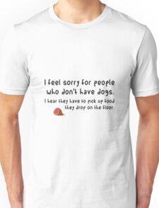 Pick up food Unisex T-Shirt