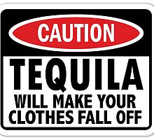 Caution: Tequila vintage sign by htrdesigns