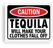 Caution: Tequila vintage sign Canvas Print
