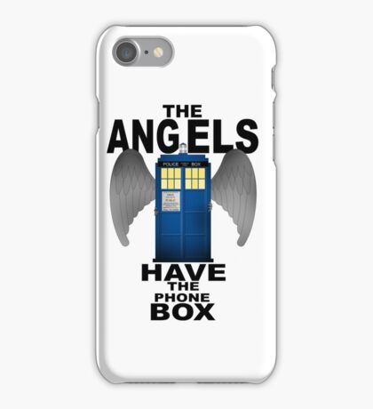 The Angels Have The Phonebox - Doctor Who iPhone Case/Skin