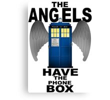 The Angels Have The Phonebox - Doctor Who Canvas Print