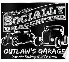 Outlaw's Garage. Socially unaccepted Hot Rods dark bkg Poster