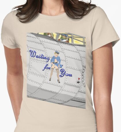 Aircraft Nose Art; Waiting for You Womens Fitted T-Shirt