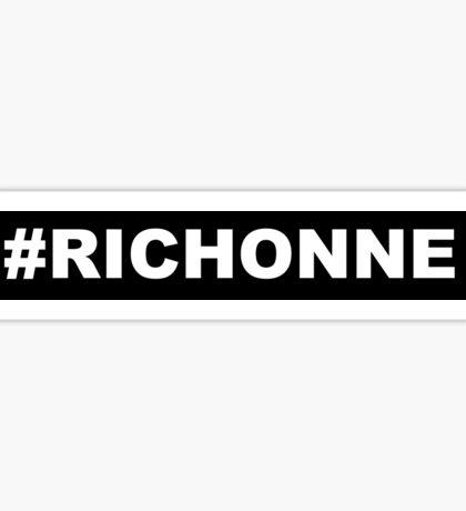 #RICHONNE Sticker