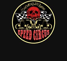 Speed Circus - Hit the Road Designs original art Unisex T-Shirt
