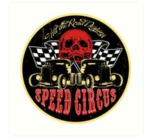 Speed Circus - Hit the Road Designs original art Art Print