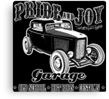 Pride and Joy Hot Rod Garage dark bkg Canvas Print