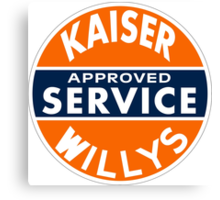 Kaiser Willys Approved Service vintage sign  Canvas Print