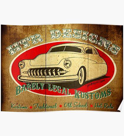 HTR Designs Barely Legal Kustoms garage Poster