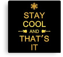Stay Cool (gold) Canvas Print
