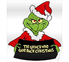 GRINCH FOR CHRISTMAS GAVE Poster