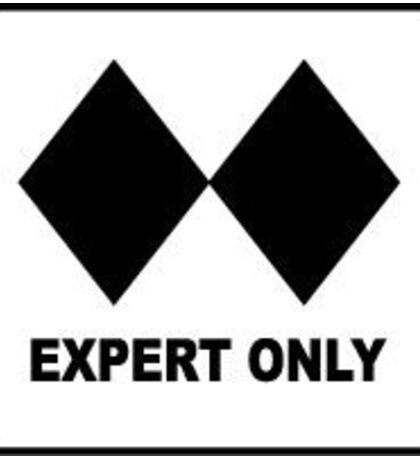 Experts Only Sticker